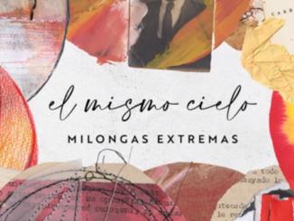 Portada El Mismo Cielo - Milongas Extreamas